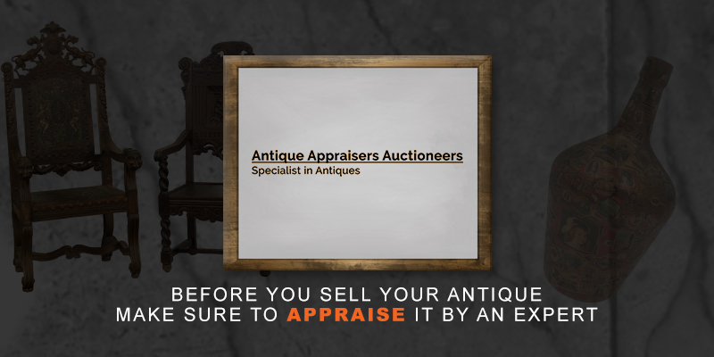 Reputable Antique Appraisers